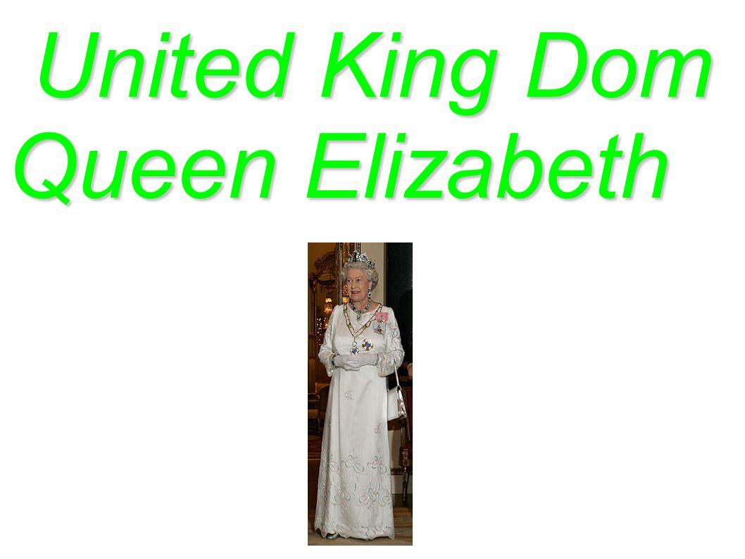 United King Dom United King Dom Queen Elizabeth