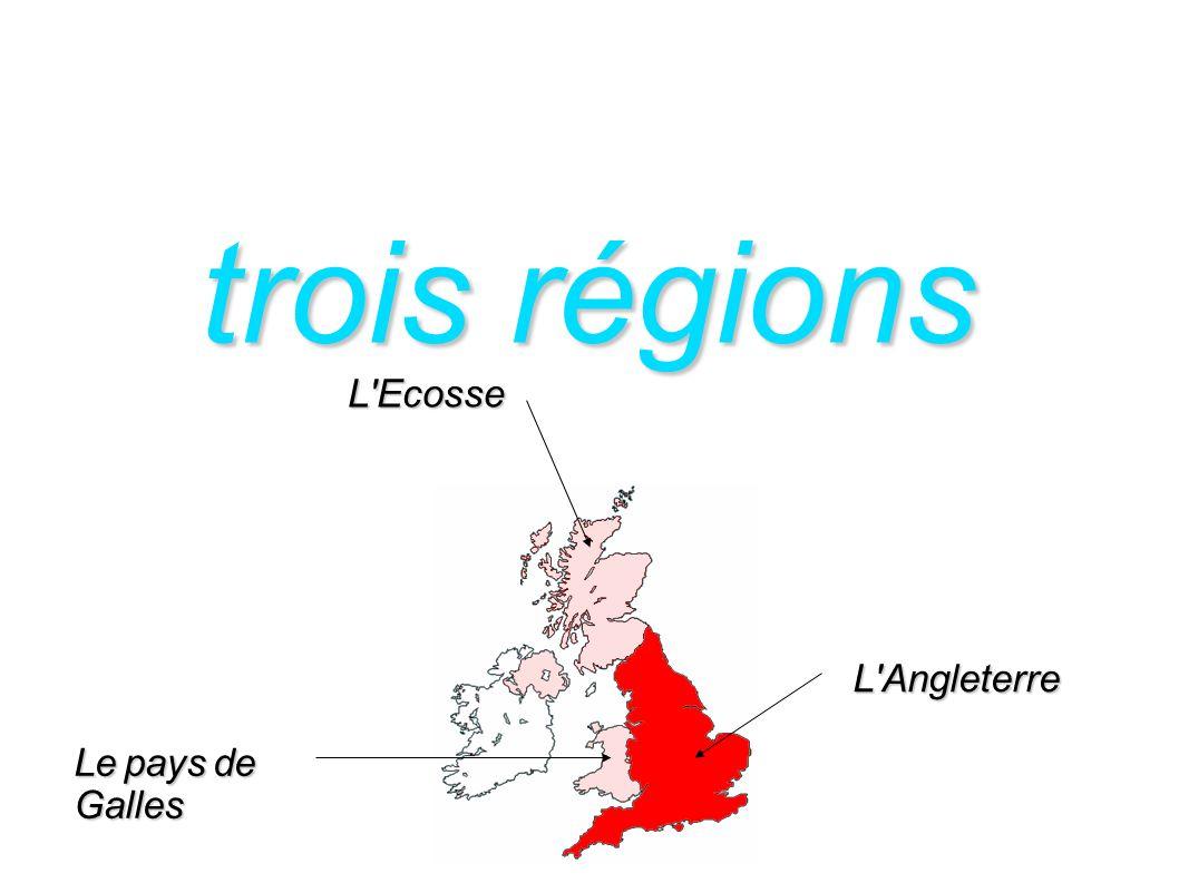 trois régions L'Angleterre Lepaysde Galles Le pays de Galles L'Ecosse