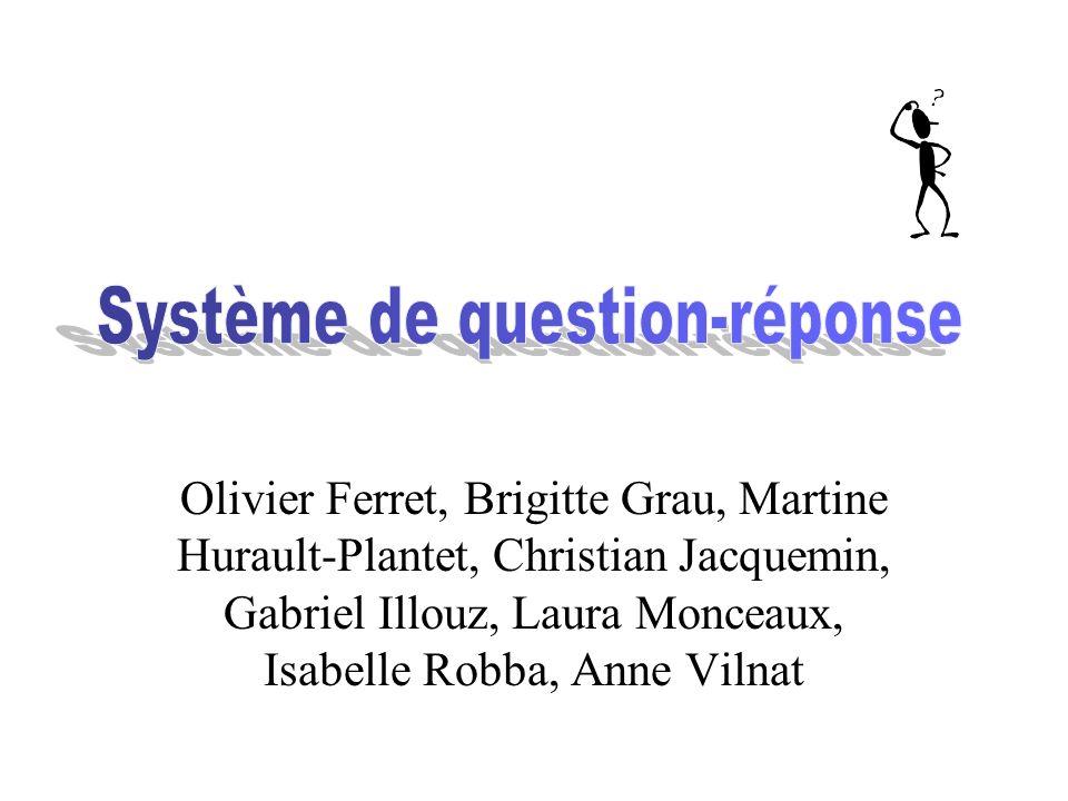 Olivier Ferret, Brigitte Grau, Martine Hurault-Plantet, Christian Jacquemin, Gabriel Illouz, Laura Monceaux, Isabelle Robba, Anne Vilnat