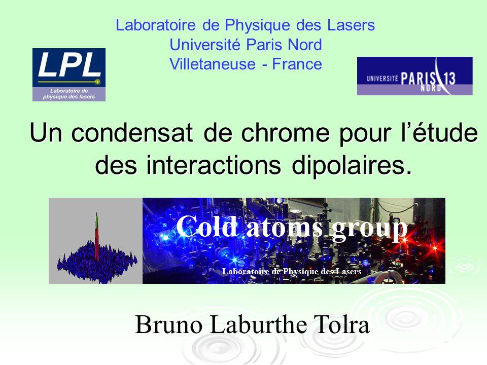 Un condensat de chrome pour létude des interactions dipolaires.