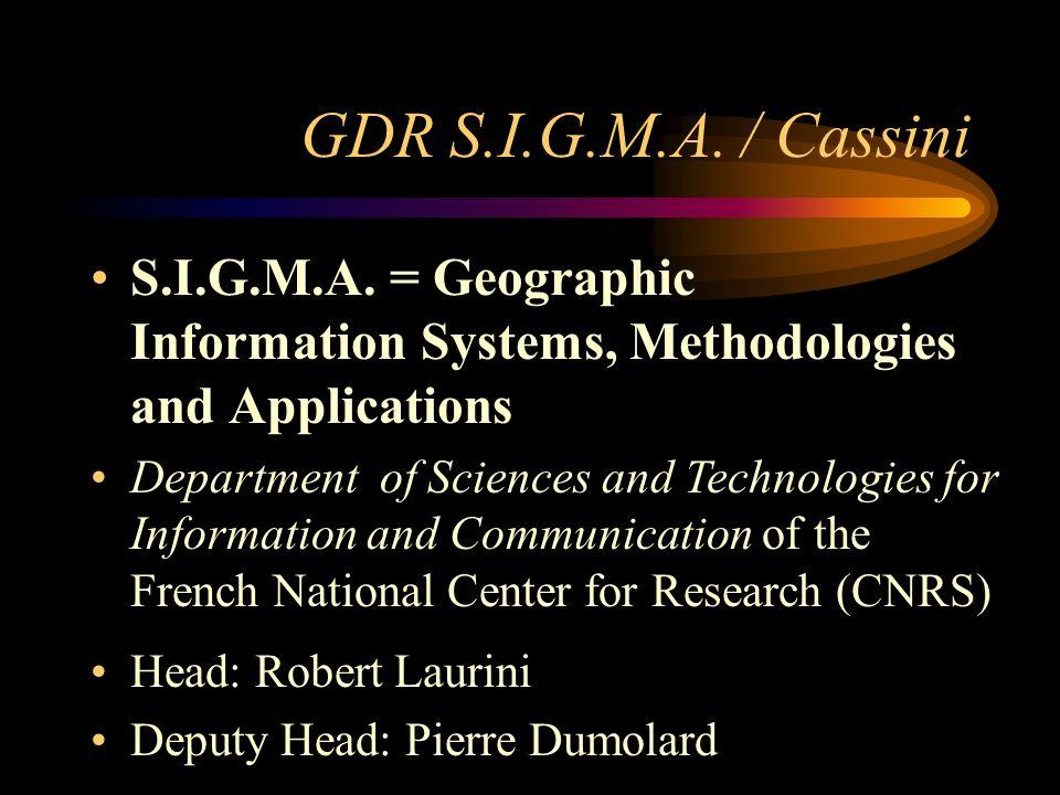 GDR S.I.G.M.A. / Cassini S.I.G.M.A.