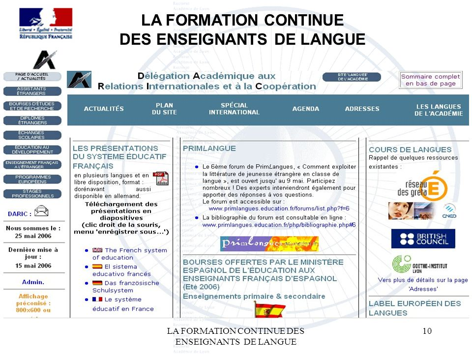 LA FORMATION CONTINUE DES ENSEIGNANTS DE LANGUE 10 LA FORMATION CONTINUE DES ENSEIGNANTS DE LANGUE
