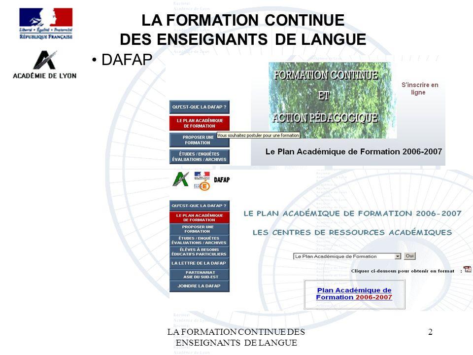 LA FORMATION CONTINUE DES ENSEIGNANTS DE LANGUE 2 LA FORMATION CONTINUE DES ENSEIGNANTS DE LANGUE DAFAP