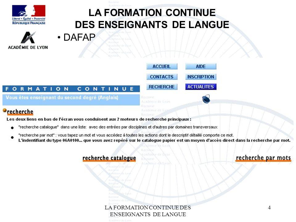 LA FORMATION CONTINUE DES ENSEIGNANTS DE LANGUE 4 LA FORMATION CONTINUE DES ENSEIGNANTS DE LANGUE DAFAP