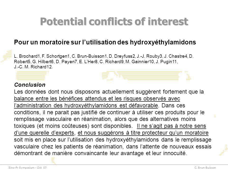 Sino-Fr Symposium - Oct 07C. Brun-Buisson Potential conflicts of interest Pour un moratoire sur lutilisation des hydroxyéthylamidons L. Brochard1, F.