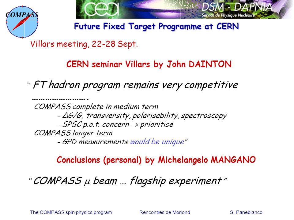Future Fixed Target Programme at CERN Villars meeting, 22-28 Sept. CERN seminar Villars by John DAINTON FT hadron program remains very competitive ………