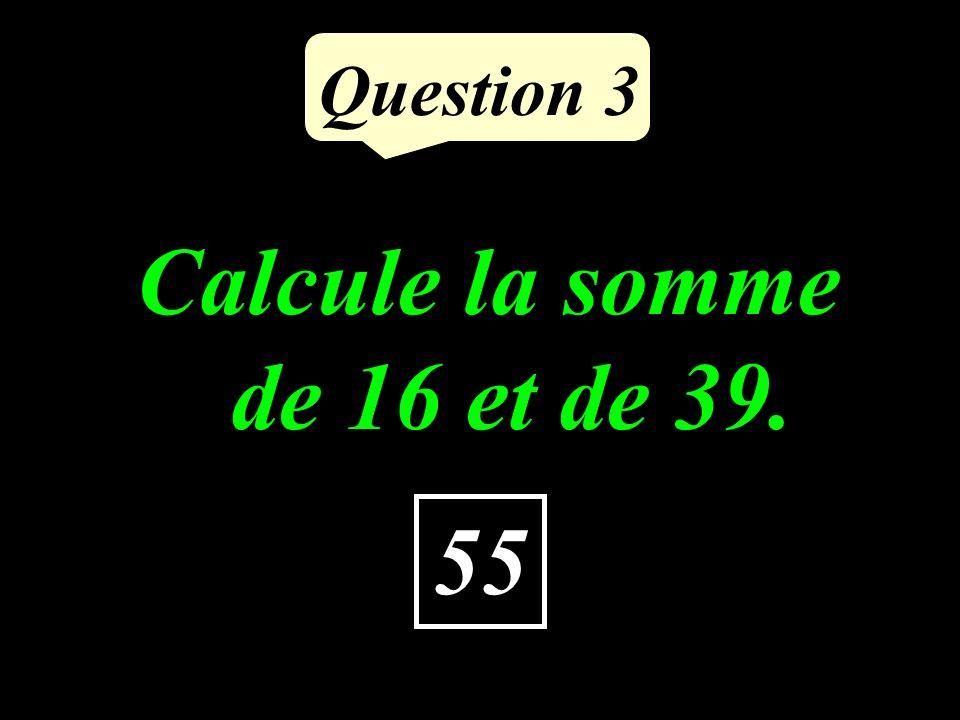 Question 2 6 Calculer le quart du du triple de 8.