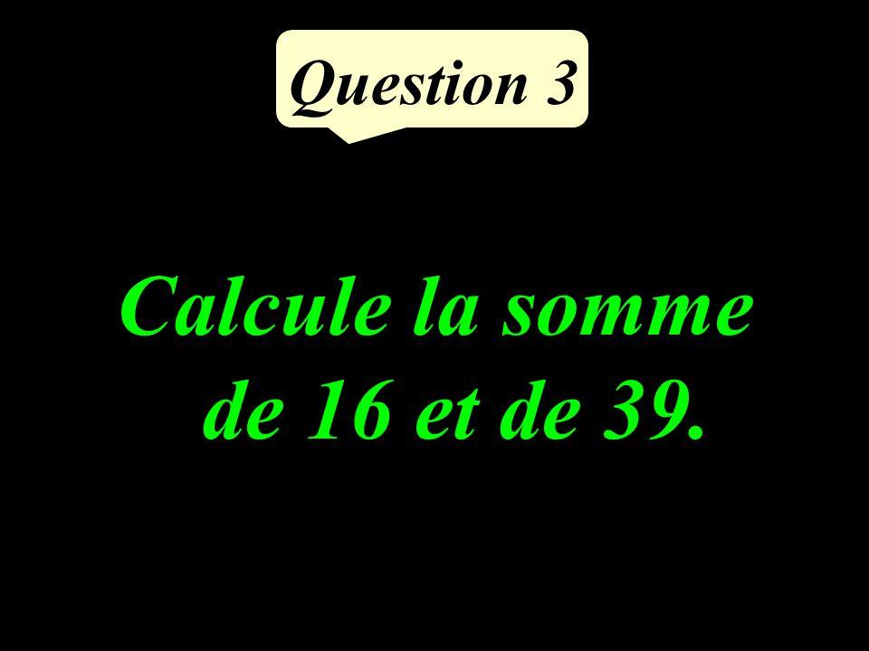 Question 2 Calculer le quart du du triple de 8.