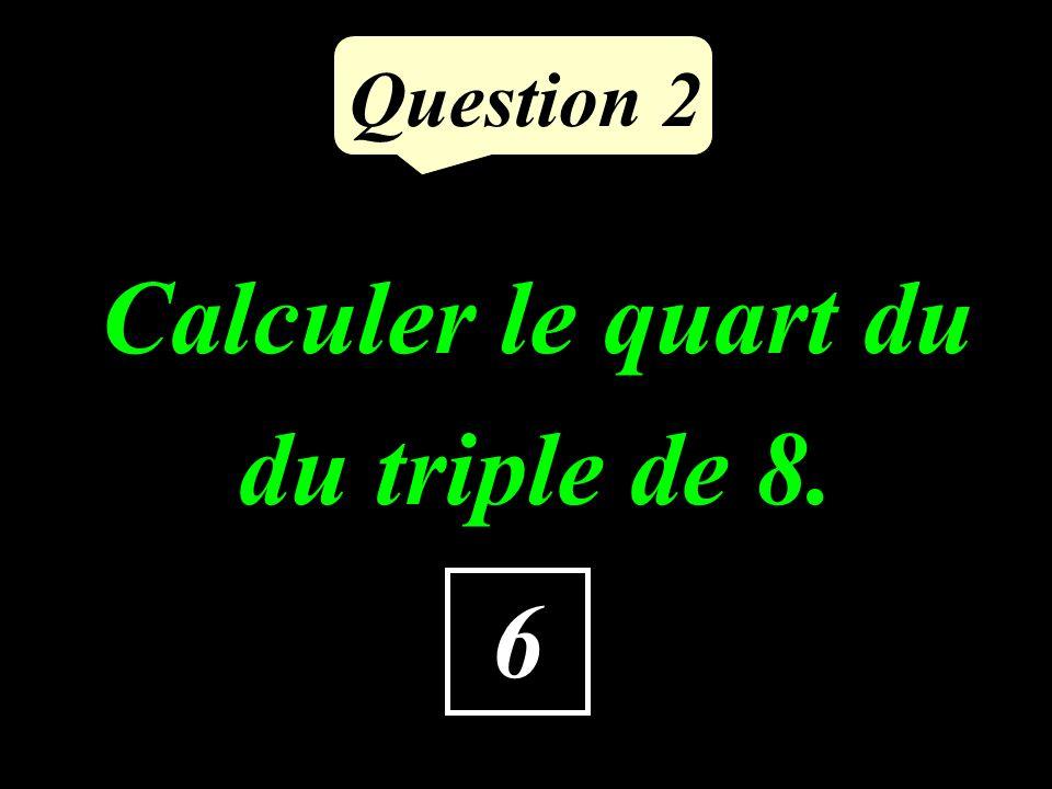 Question 1 72 : 8 = 9 8 9 = 72