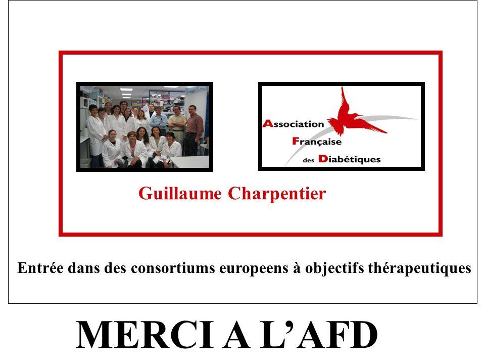 Guillaume Charpentier Entrée dans des consortiums europeens à objectifs thérapeutiques MERCI A LAFD