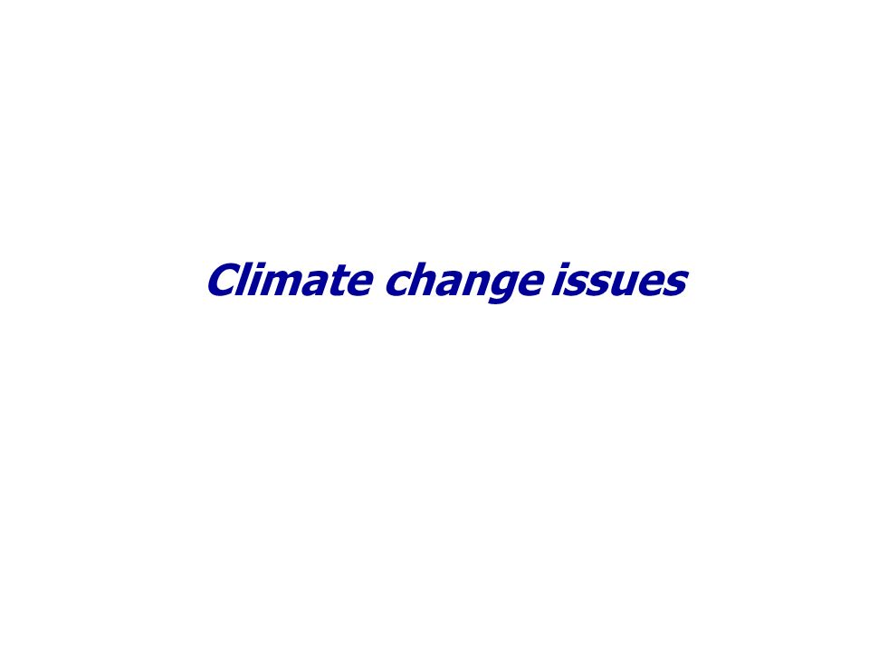 Climate change issues