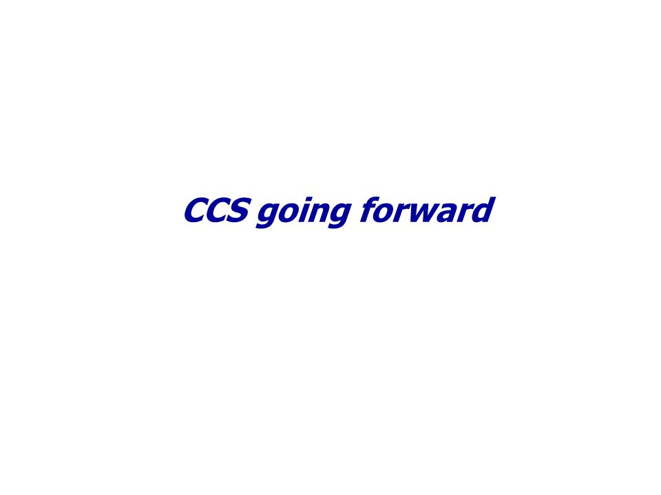 CCS going forward