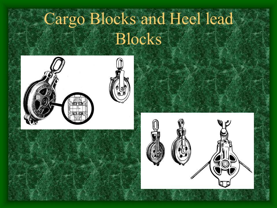 Cargo Blocks and Heel lead Blocks