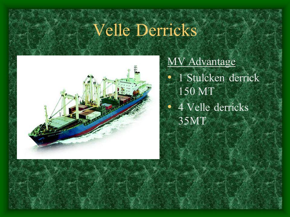 Velle Derricks MV Advantage 1 Stulcken derrick 150 MT 4 Velle derricks 35MT