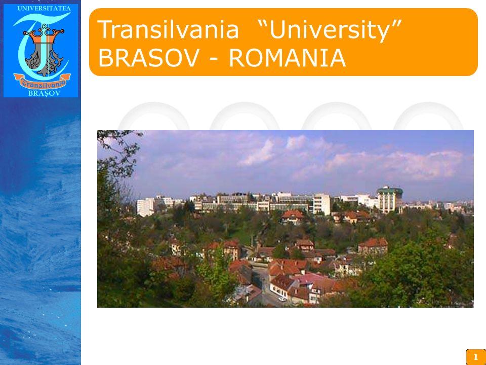 1 Insérez ici votre logo Transilvania University BRASOV - ROMANIA
