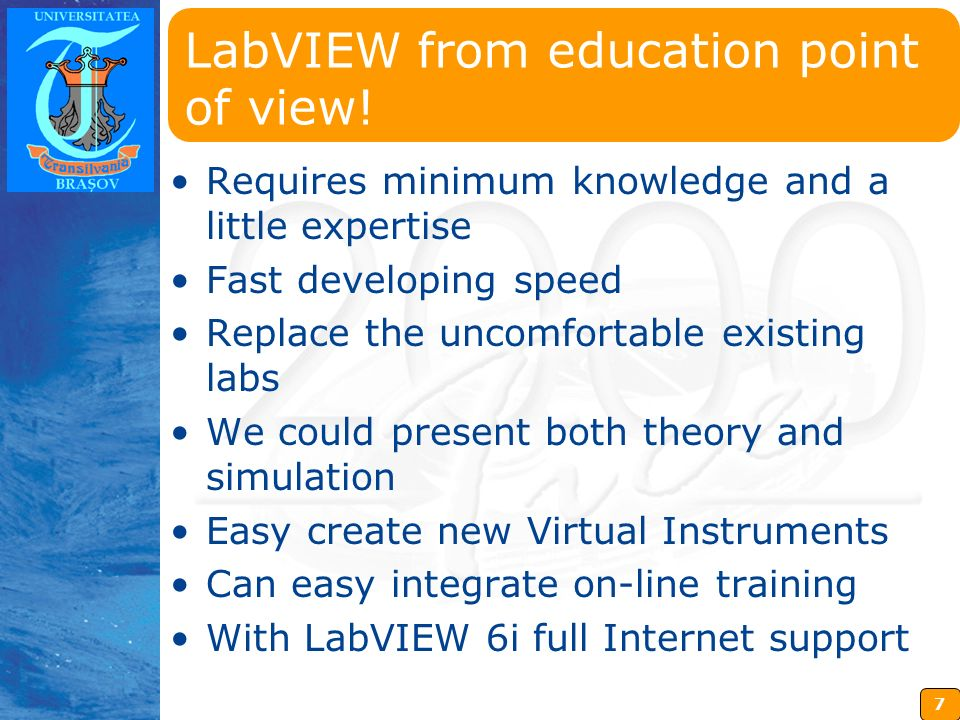 7 Insérez ici votre logo LabVIEW from education point of view.