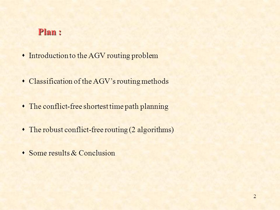 22 The improved robust AGV routing How to improve the robust routing control, by modifying the nodes crossing order, without causing conflicts ?