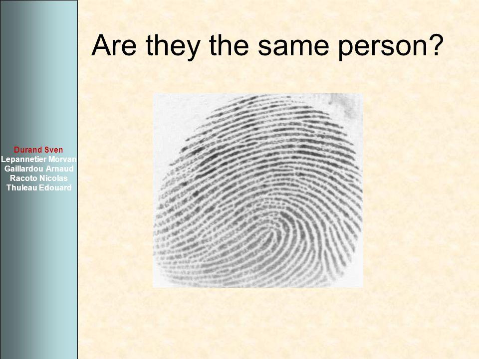 Are they the same person? Durand Sven Lepannetier Morvan Gaillardou Arnaud Racoto Nicolas Thuleau Edouard
