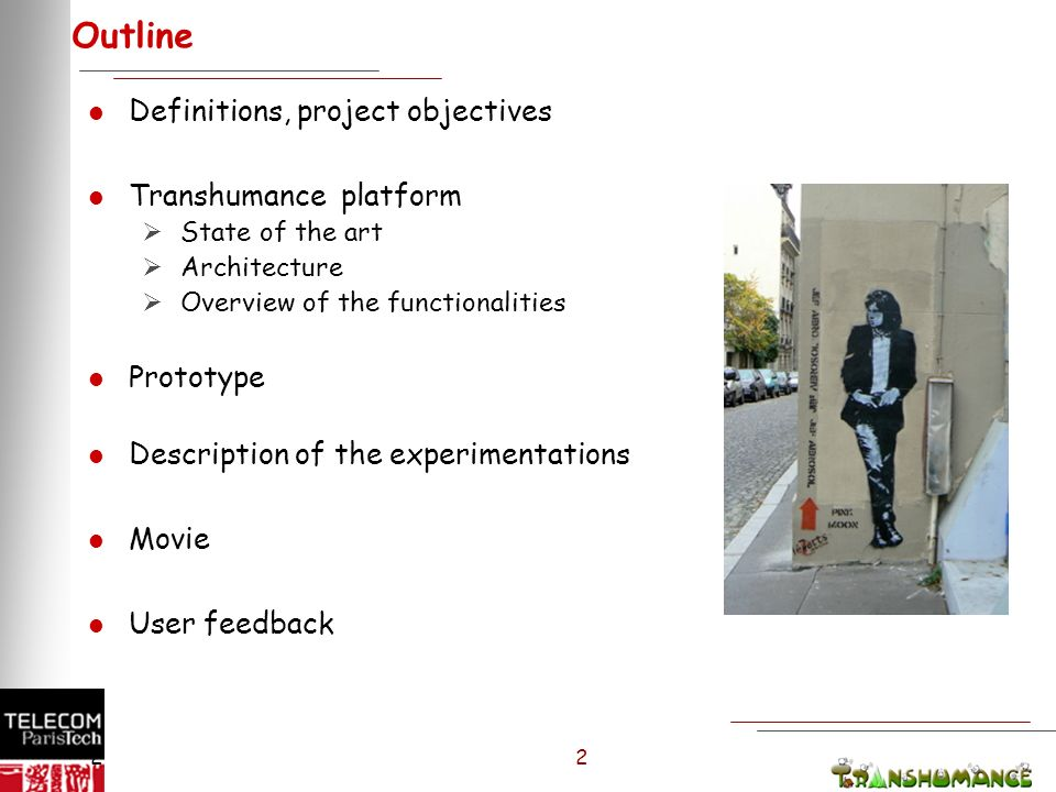 2 2 2 Outline l Definitions, project objectives l Transhumance platform State of the art Architecture Overview of the functionalities l Prototype l Description of the experimentations l Movie l User feedback