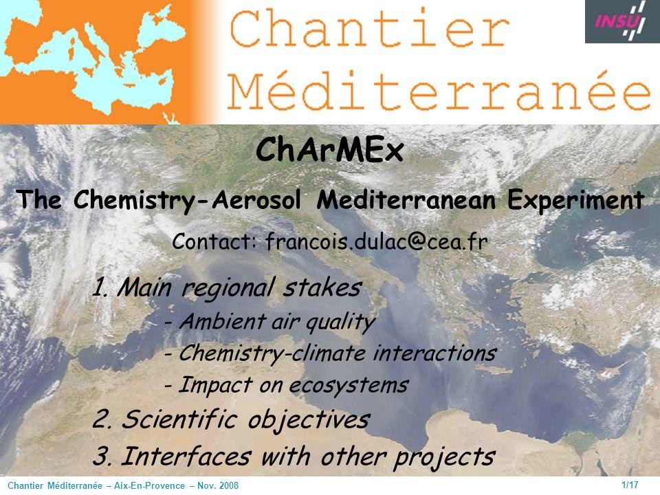 Chantier Méditerranée – Aix-En-Provence – Nov. 2008 1/17 1.