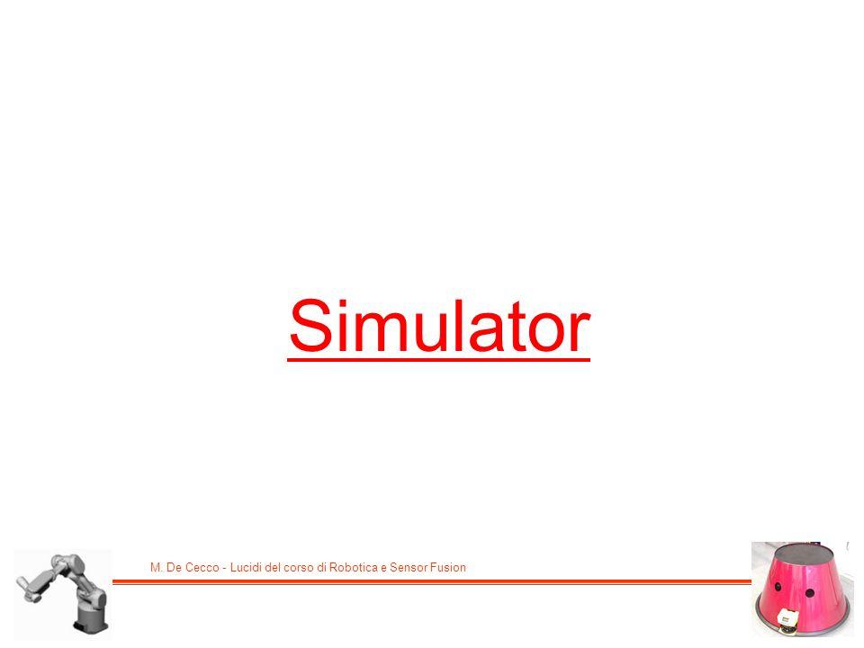 M. De Cecco - Lucidi del corso di Robotica e Sensor Fusion Simulator