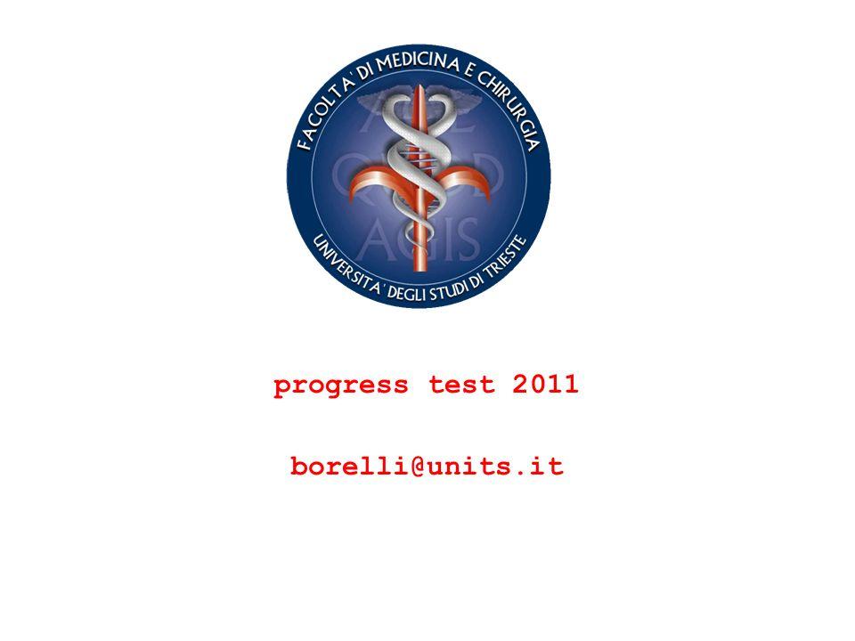 progress test 2011 borelli@units.it