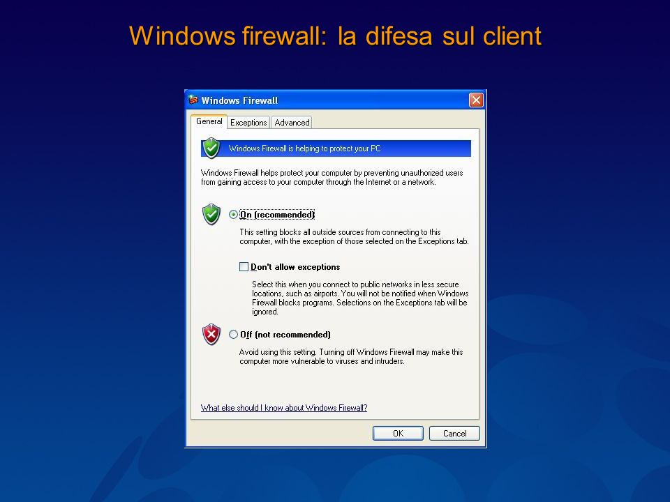 Windows firewall: la difesa sul client
