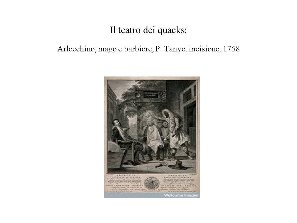 Il teatro dei quacks: Arlecchino, mago e barbiere; P. Tanye, incisione, 1758