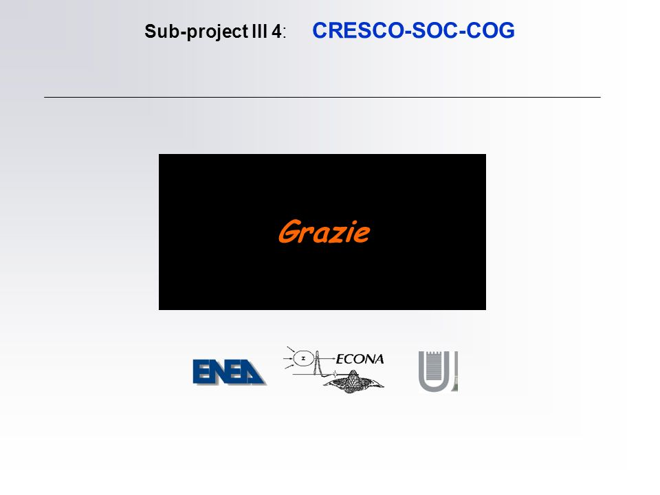 Sub-project III 4: CRESCO-SOC-COG Grazie