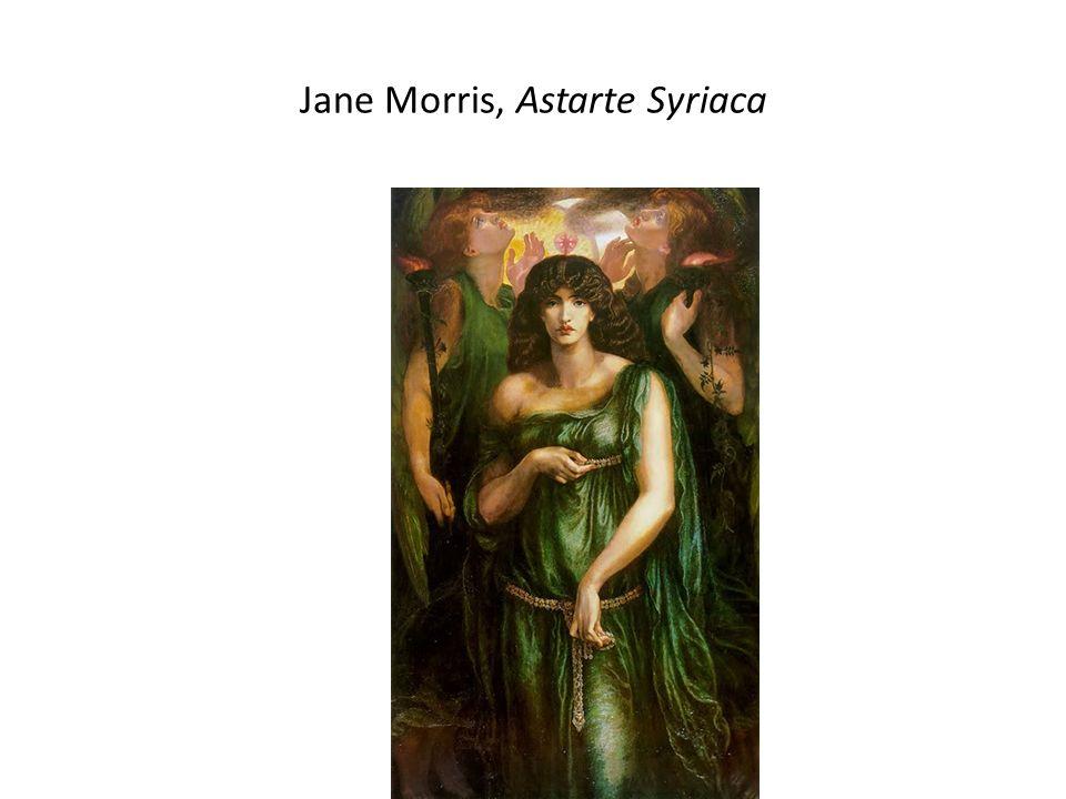 Jane Morris, Astarte Syriaca