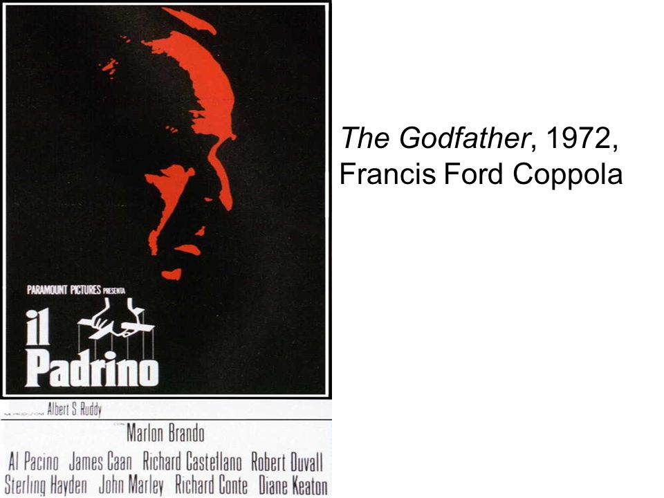 The Godfather, 1972, Francis Ford Coppola