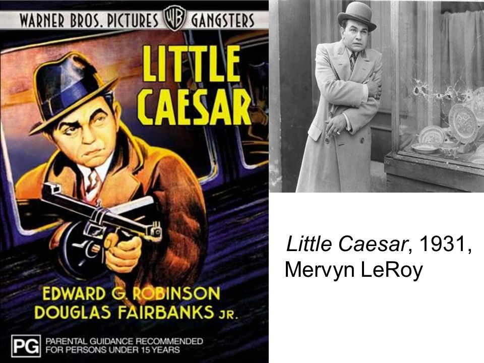 Little Caesar, 1931, Mervyn LeRoy