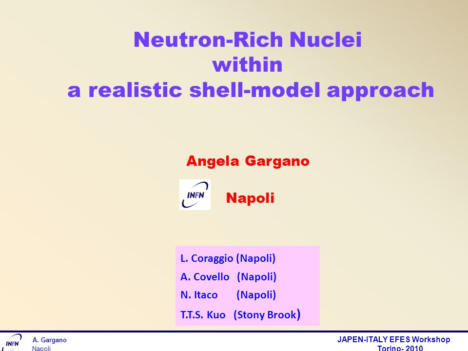 Neutron-Rich Nuclei within a realistic shell-model approach Angela Gargano Napoli A.