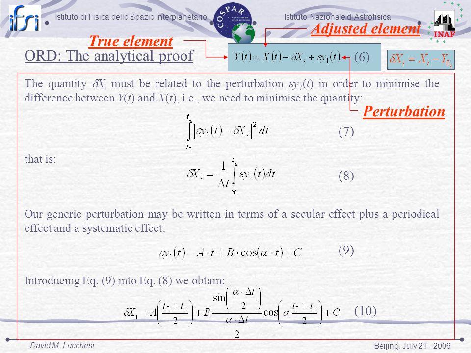 Istituto Nazionale di AstrofisicaIstituto di Fisica dello Spazio Interplanetario Beijing, July 21 - 2006 David M. Lucchesi The quantity X i must be re