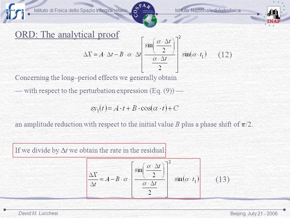 Istituto Nazionale di AstrofisicaIstituto di Fisica dello Spazio Interplanetario Beijing, July 21 - 2006 David M. Lucchesi Concerning the long–period