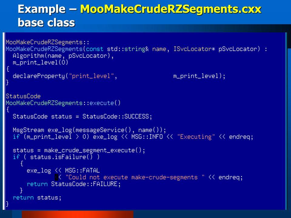 Example – MooMakeCrudeRZSegments.cxx base class