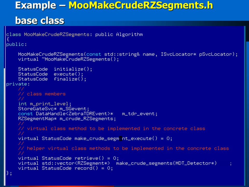 Example – MooMakeCrudeRZSegments.h base class