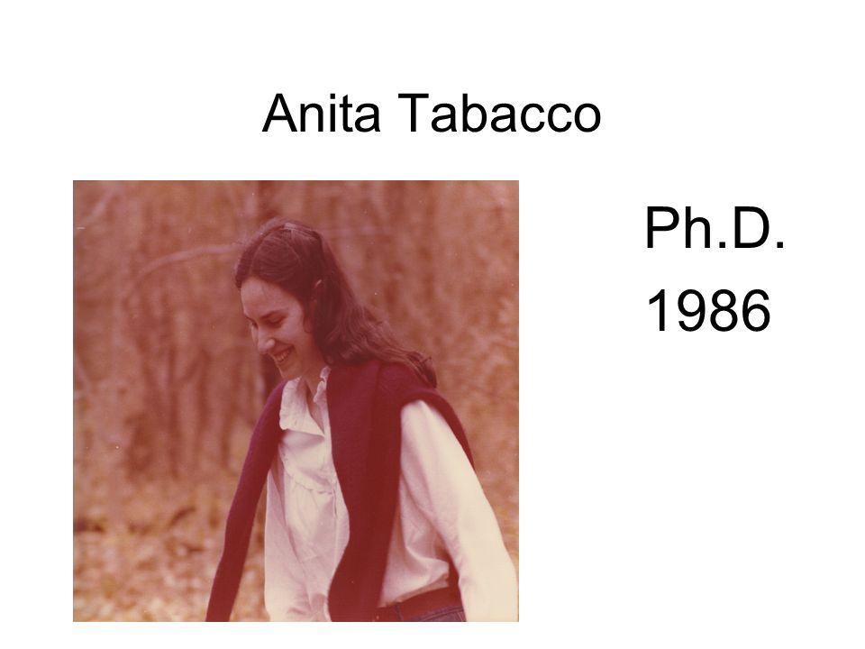 Anita Tabacco Ph.D. 1986