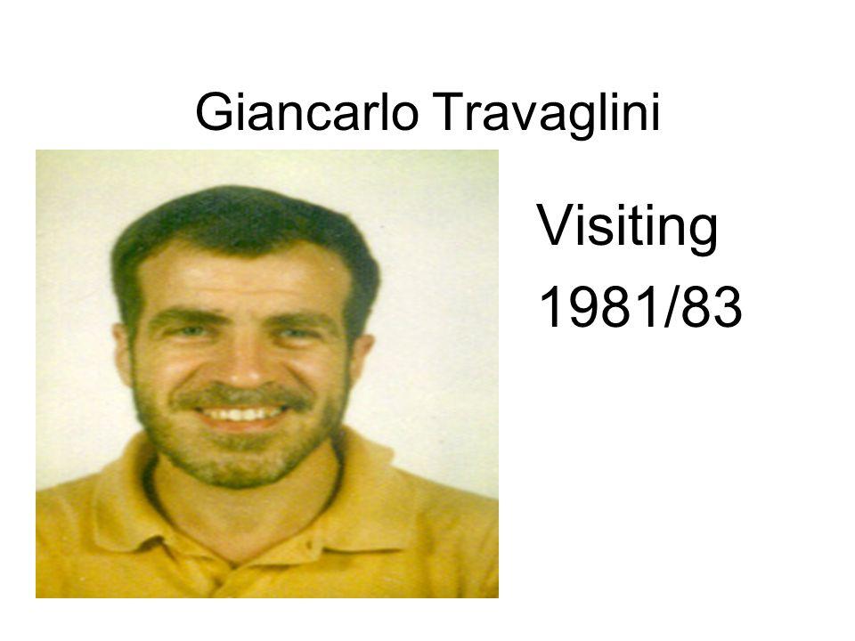 Giancarlo Travaglini Visiting 1981/83
