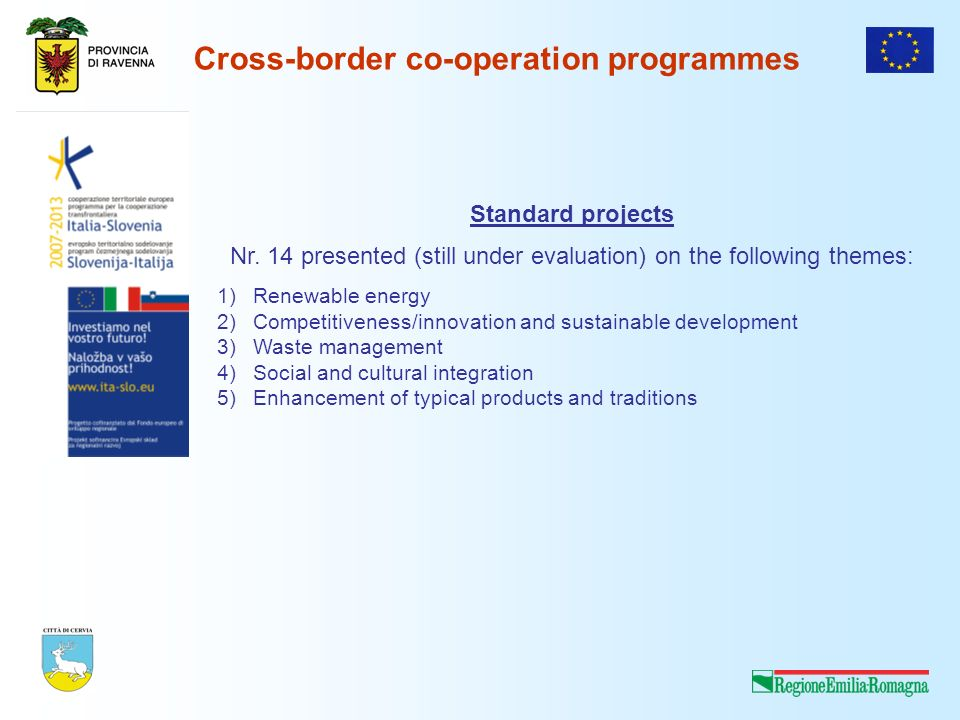 Cross-border co-operation programmes Standard projects Nr.