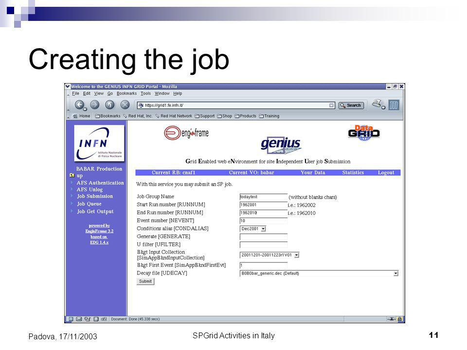 SPGrid Activities in Italy11 Padova, 17/11/2003 Creating the job