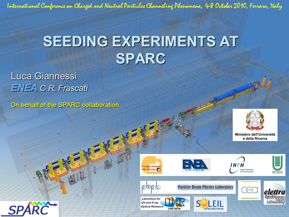 SEEDING EXPERIMENTS AT SPARC Luca Giannessi ENEA C.R.