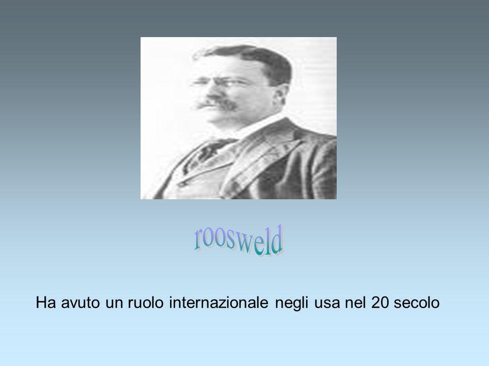 Ha avuto un ruolo internazionale negli usa nel 20 secolo