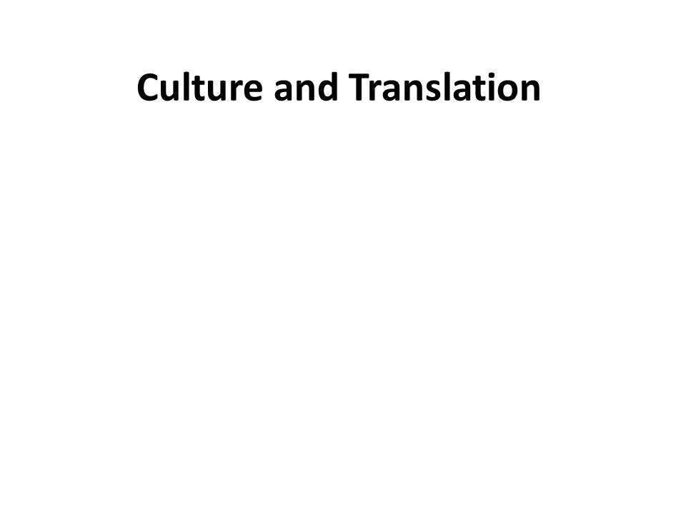 Culture and Translation