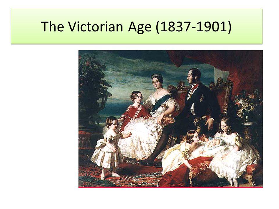 The Victorian Age (1837-1901)