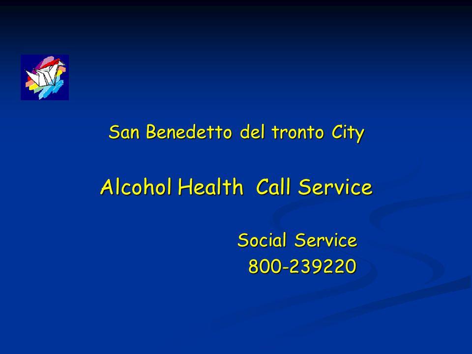 San Benedetto del tronto City Alcohol Health Call Service Alcohol Health Call Service Social Service Social Service 800-239220 800-239220