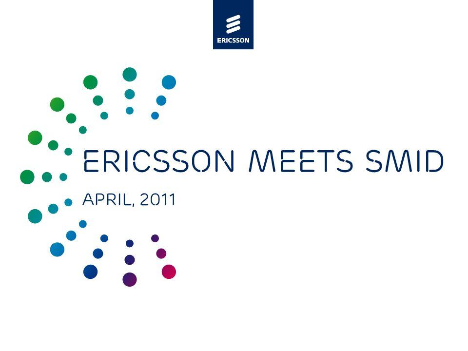 Slide title minimum 48 pt Slide subtitle minimum 30 pt Ericsson meets SMID April, 2011
