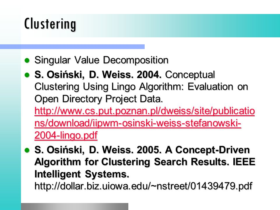 Clustering Singular Value Decomposition Singular Value Decomposition S.