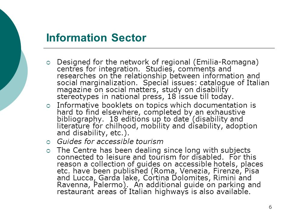 6 Information Sector Designed for the network of regional (Emilia-Romagna) centres for integration.