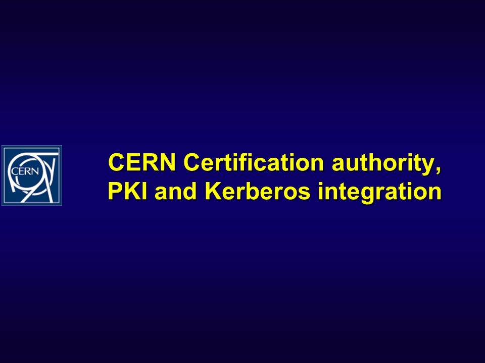 CERN Certification authority, PKI and Kerberos integration